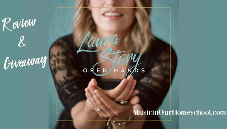Laura Story CD Open Hands review and giveaway