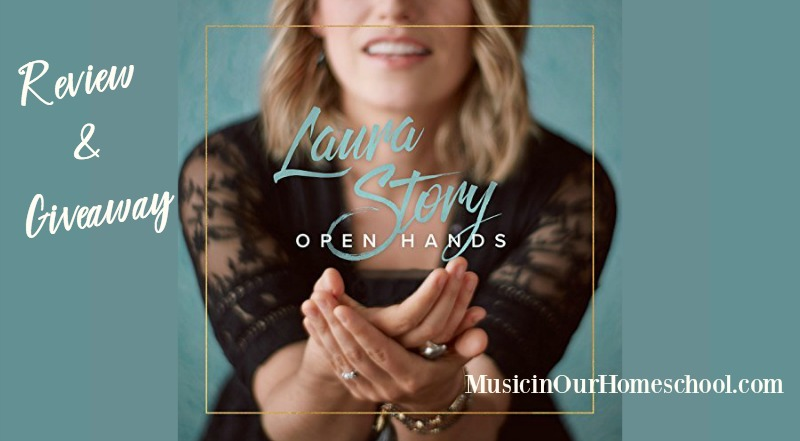"""Laura Story's """"Open Hands"""" CD review and giveaway"""