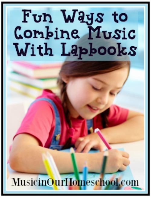 Fun Ways to Combine Music With Lapbooks