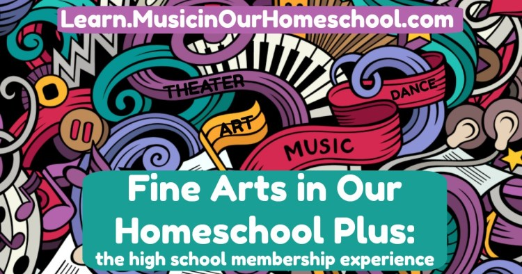 Fine Arts in Our Homeschool is the high school membership experience for your homeschooled teens!