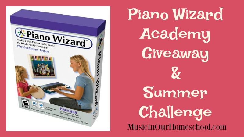 Piano Wizard Academy Giveaway and Summer Challenge