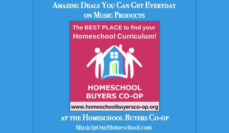 Amazing Deals You Can Get Everyday on Music Products at the Homeschool Buyers Co-op, Music in Our Homeschool