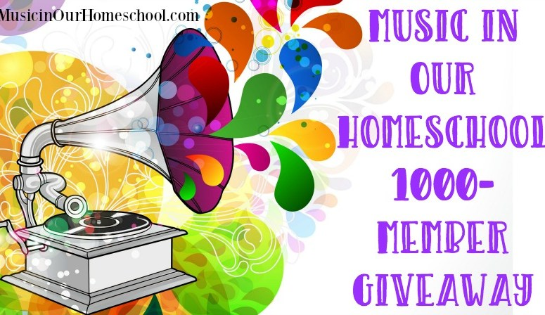 Music in Our Homeschool 1000-Member Giveaway