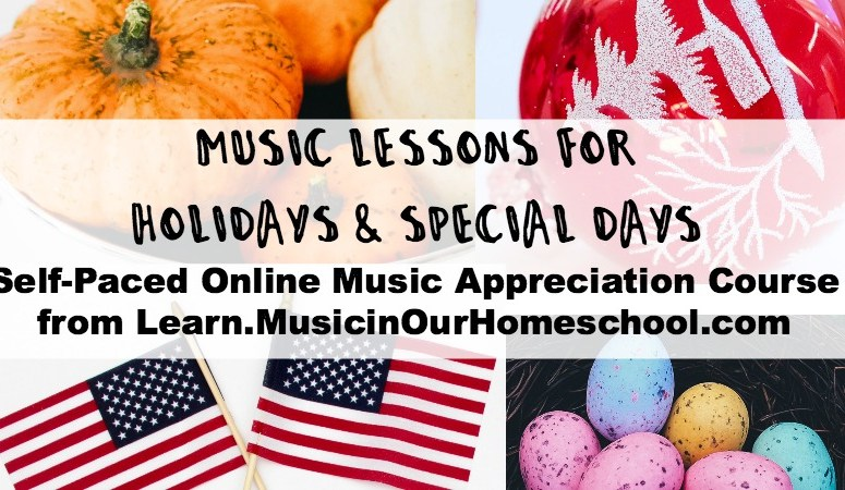 Music Lessons for Holidays & Special Days