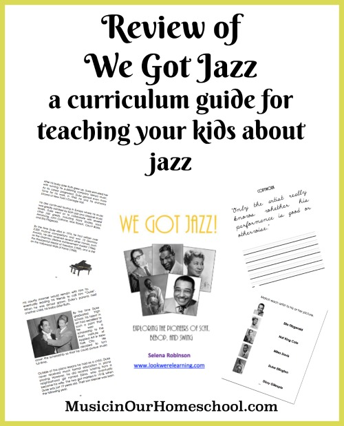 Review of We Got Jazz, curriculum guide for teaching kids about jazz