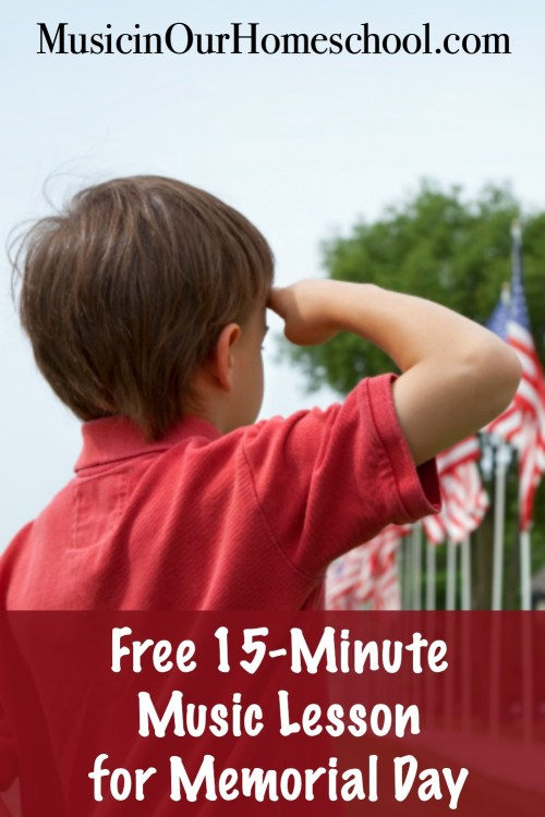 Use this Free 15-Minute Music Lesson for Memorial Day with your elementary students at home or at school to learn about the holiday with great music to honor those who gave their lives for our freedom. #music #musiclesson #musicinourhomeschool #memorialday