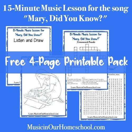 """15-Minute Music Lesson freebie for the song """"Mary, Did You Know?"""" with a 4-page printable pack. #musicinourhomeschool #musiclessonsforkids #musicfreebie"""