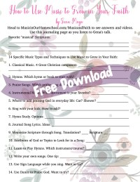 How to Use Music to Grow in Your Faith Free Download
