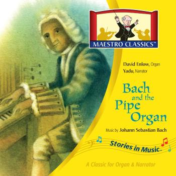 """Maestro Classics new Bach CD called """"Bach and the Pipe Organ"""" is a great way to introduce your students to Baroque music. #musicinourhomeschool #homeschoolmusic #musiclessonsforkids"""