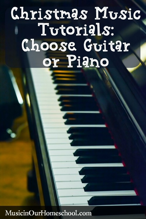 Christmas Music Tutorials Choose Piano or Guitar