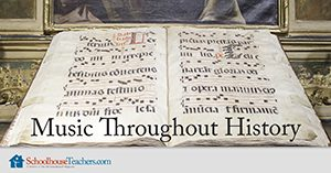 Music Throughout History course at Schoolhouse Teachers