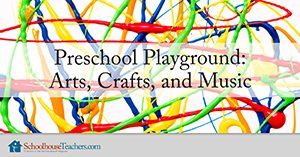 Preschool Playground gives you fun ideas for Arts, Crafts, and Music!