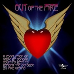 Name Of CD Out The Fire Produced By Sarah Baker Mark Mooka Rennick Allan Sudduth Recorded Mixed Prairie Sun Recording Studios