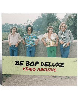 Be Bop Deluxe - Video Archive