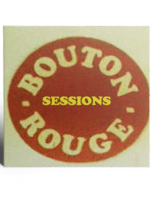 Bouton Rouge Sessions