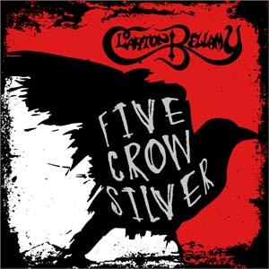 Clayton Bellamy Five Crow Silver album