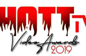 Hott TV Music Video Awards 2019