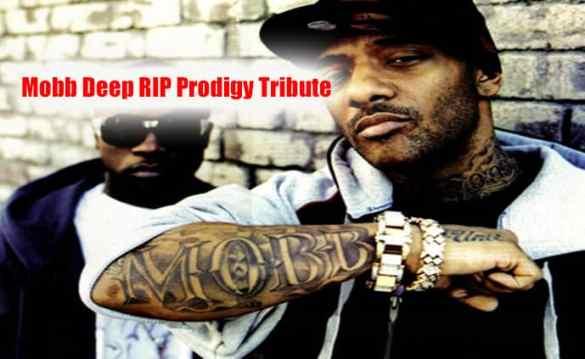 Mobb-Deep RIP Prodigy Tribute