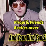 Beatles And Your Bird Can sing cover
