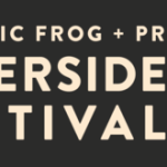 Electric Frog & Pressure Riverside Festival announce more acts
