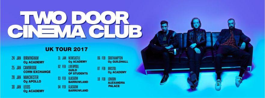 Two Door Cinema Club - 2017 headline tour (Jan Feb 2017)