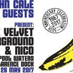 Review : John Cale –  The Velvet Underground and Nico – Liverpool Sound City 2017