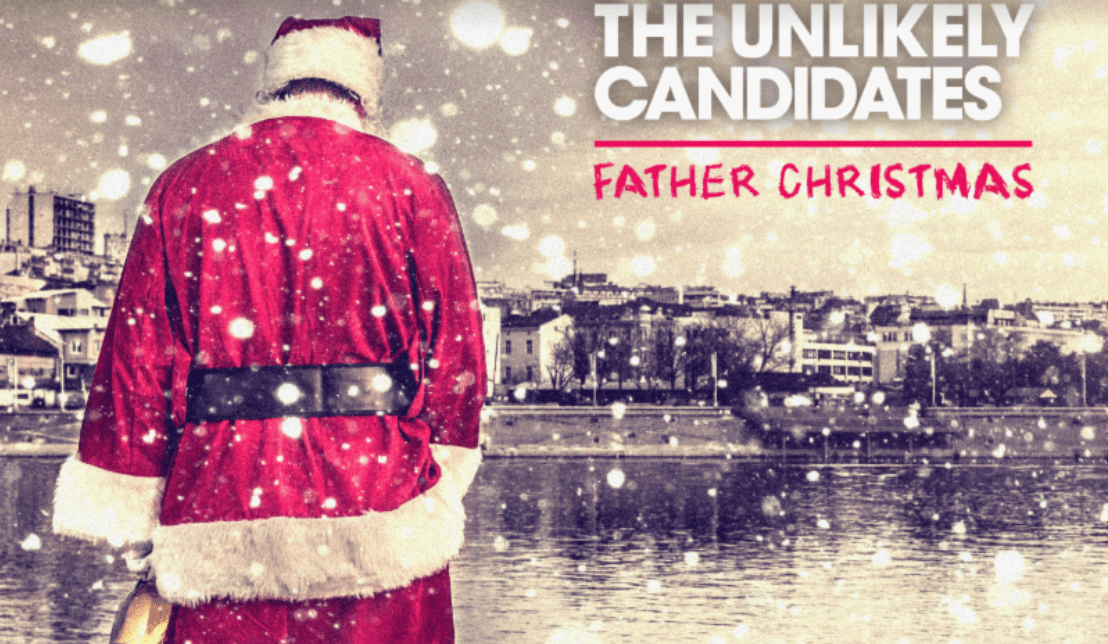 """The Unlikely Candidates Release New Holiday Track """"Father Christmas ..."""