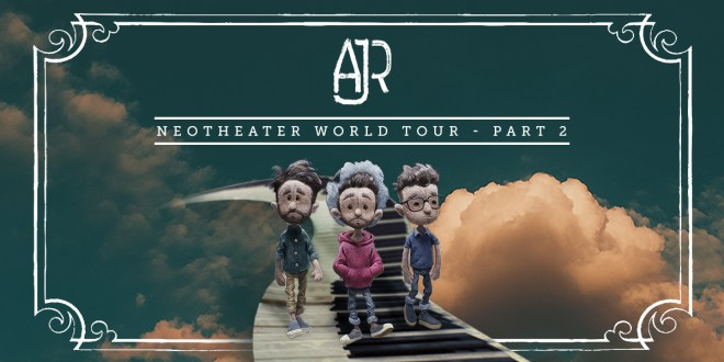 2020 Iheartradio Music Festival Lineup.Ajr Announces 2020 Neotheater World Tour Pt Ii Confirms