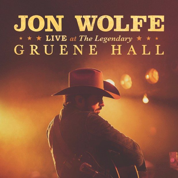 Jon Wolfe: Live At The Legendary Gruene Hall