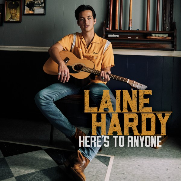 Laine Hardy 'Here's To Anyone'