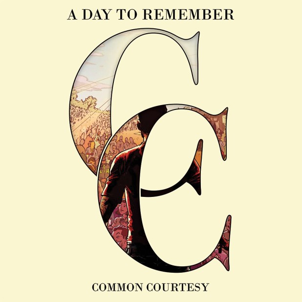 Common Courtesy ADTR A Day To Remember