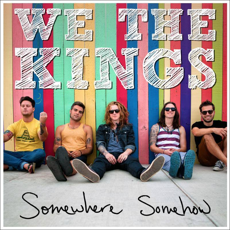 We The Kings - Somewhere Somehow (Album Review)