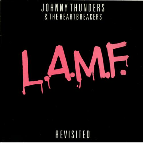 Johnny Thunders L.A.M.F. Revisited