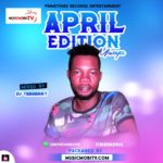 Dj Teeberry April Edition Mixtape 2019