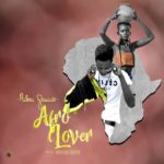 FAST DOWNLOAD!: Aileru Geniuss – Afro Lover (Pro By Geniuss Beatz)