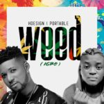 Music: Hdesign x Portable – Igbo (Weed)