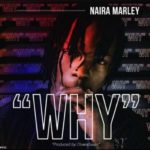 Music: Naira Marley – Why