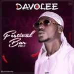 "FAST DOWNLOAD:! Davolee – ""Festival Bar (Part 2)"""
