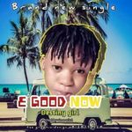 FAST DOWNLOAD:! Destiny Girl – E Good Now