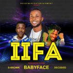 FAST DOWNLOAD: Babyface Ft.Decoded X S Brown. (Prod. By Flyfree) – Llfa