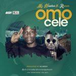 FAST DOWNLOAD:! Mc Newboi Ft Razor – Omo Cele (Prod By Memory)