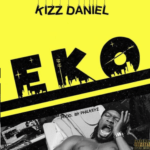 FAST DOWNLOAD:! Kizz Daniel – EKO (Prod by Philkeyz)
