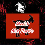 HOT MIX: Dj Goat – Meehh Mix Part 4