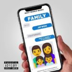 FAST DOWNLOAD: Jaywon Ft. QDot, Danny S, Savefame – My Family