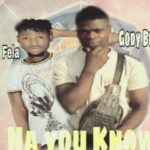 FAST DOWNLOAD: Gody Best Ft Young Fela – Na You Know (Prod By Jay Smart)