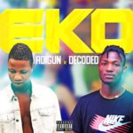 FAST DOWNLOAD: Adigun Ft. Decoded – Eko