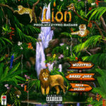 FAST DOWNLOAD: WizzyPro – Lion Ft. Barry Jhay & Mac 2 & Skido