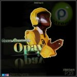 Omo Mummy – O' pay (Mixed By Lhake1 BBNC)