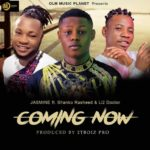 Jasmine Ft. Shanko Rasheed & Li2 Doctor – Coming Now