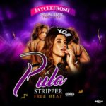 FREEBEAT: Jayceefrosh – Puta Stripper Free beat